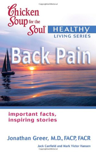 Chicken Soup for the Soul Healthy Living Series Back Pain