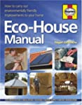 The Eco-house Manual: How to Carry Ou...