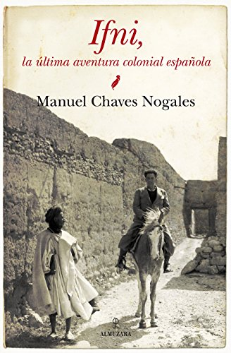 ifni-la-ultima-aventura-colonial-espanola-historia