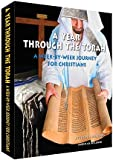 img - for A Year Through the Torah - A Week-By-Week Journey For Christians and Messianic Believers 320 pg. Book & 80 min. CD book / textbook / text book