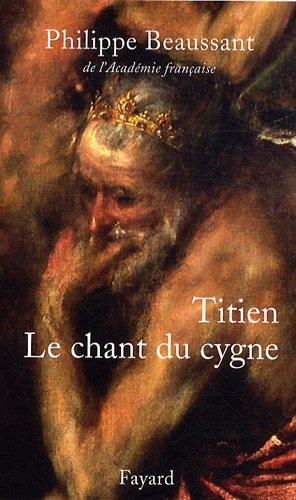 Titien : Le chant du cygne