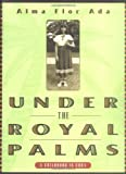 Under the Royal Palms: A Childhood in Cuba (English and English Edition)