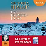 Une dernière danse | Victoria Hislop