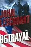 John Lescroart Betrayal (Dismas Hardy)
