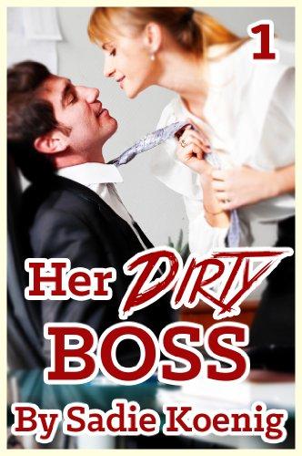 Her Dirty Boss (Bondage, BDSM, Alpha, Erotic Romance): Book #1 PDF