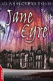 Charlotte Bronte EDGE - Classics Retold: Jane Eyre
