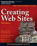 Creating Web Sites Bible (0470223634) by Crowder, Phillip