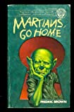 Martians, Go Home (0345253140) by Brown, Fredric