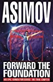 Isaac Asimov Forward The Foundation!