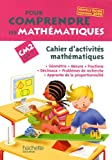 Pour comprendre les mathmatiques CM2 Cycle 3 : Cahier d'activits mathmatiques