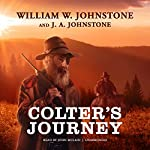 Colter's Journey: The Tim Colter Westerns, Book 1 | William W. Johnstone,J. A. Johnstone