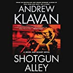 Shotgun Alley | Andrew Klavan