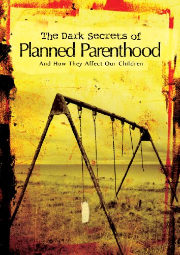 the-dark-secrets-of-planned-parenthood-and-how-they-affect-our-children