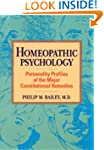 Homeopathic Psychology: Personality P...