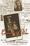 Casualty of War: A Childhood Remembered (Eugenia & Hugh M. Stewart '26 Series on Eastern Europe)