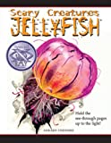 img - for Jellyfish (Scary Creatures) book / textbook / text book