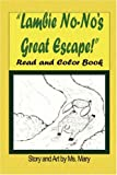 Little Lambie No-No's Great Escape: Read and Color Book