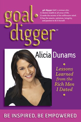 Goal Digger Lessons Learned From The Rich Men I Dated097942934X