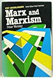 Marx and Marxism (Key Sociologists) (0415043212) by Worsley, Peter