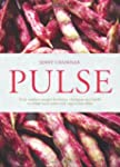 Pulse: Truly Modern Recipes for Beans...