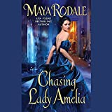 Chasing Lady Amelia  (Keeping Up with the Cavendishes Series, Book 2)