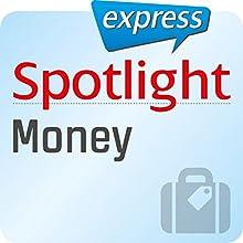 Spotlight express - Reisen: Wortschatz-Training Englisch - Geld für Reisen (       ungekürzt) von  div. Gesprochen von:  div.