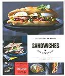Sandwiches des gourmets - Les d�lices...