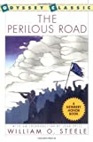 The Perilous Road (0152606475) by Steele, William O.