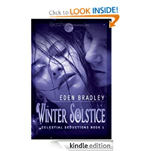 Winter Solstice: Celestial Seductions, Book 1 Eden Bradley