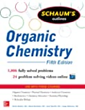 Schaum's Outline of Organic Chemistry: 1,806 Solved Problems + 24 Videos (Schaum's Outline Series)