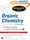 Schaums Outline of Organic Chemistry 5/E: 1,806 Solved Problems + 24 Videos (Schaum's Outline Series)