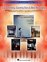 Pop Piano Hits: Say Something, Counting Stars & More Hot Singles
