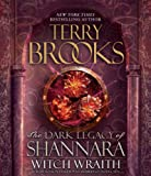 Terry Brooks Witch Wraith (Dark Legacy of Shannara)