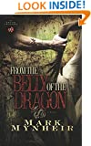 From the Belly of the Dragon (The Truth Chasers Series #2)