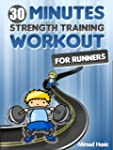 Strength Training for Runners - The 3...