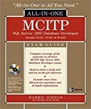 Darril Gibson MCITP SQL Server 2005 Database Developer All-in-One Exam Guide (Exams 70-431, 70-441 & 70-442): Exams 70-431, 70-441 and 70-442