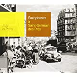 Collection Jazz In Paris - Saxophones à Saint Germain-des-prés - Digipack