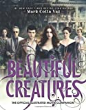 img - for Beautiful Creatures The Official Illustrated Movie Companion book / textbook / text book
