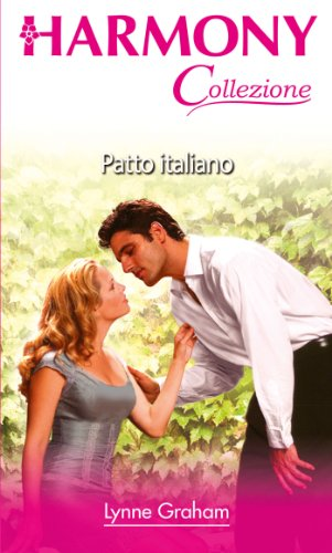Lynne Graham - Patto italiano