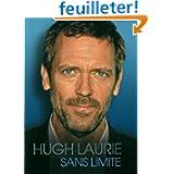 Hugh Laurie - Sans limite