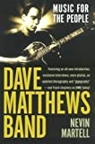 img - for Dave Matthews Band: Music for the People, Revised and Updated book / textbook / text book