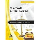 Temario I - turno libre - cuerpo de auxilio judicial de la administracion de justicia (T.L. Justicia 2013 (mad...