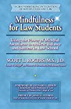 img - for Mindfulness for Law Students: Using the Power of Mindfulness to Achieve Balance and Success in Law School book / textbook / text book