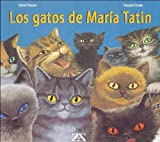 Los Gatos de Maria Tatin (Spanish Edition)