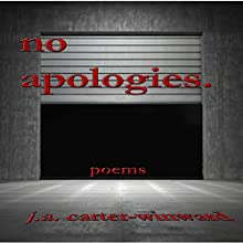 No Apologies (       UNABRIDGED) by J.A. Carter-Winward Narrated by J.A. Carter-Winward