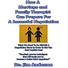 How a Marriage and Family Therapist Can Prepare for a Successful Negotiation: What You Need to Do Before a Negotiation Starts in Order to Get the Best Possible Outcome Hörbuch von Jim Anderson Gesprochen von: Dr. Jim Anderson