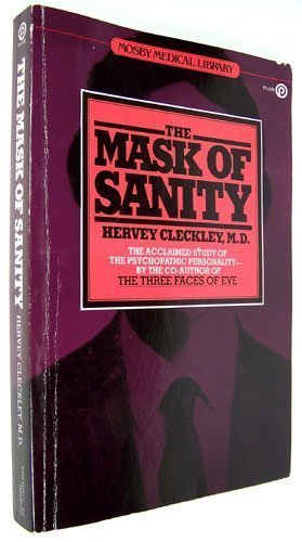 The Mask of Sanity (Mosby medical library)