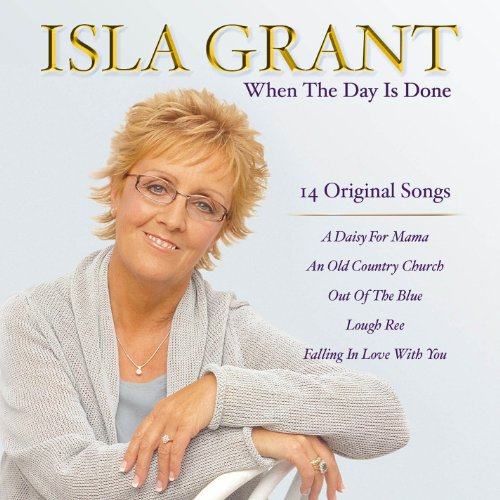 Isla Grant - When The Day Is Done - Zortam Music