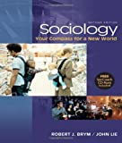 img - for Sociology: Your Compass for a New World, Brief Edition: Enhanced Edition (Available Titles CengageNOW) book / textbook / text book