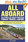 All Aboard: The Complete North Americ...